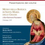 """""""Museo della Basilica di Santa Maria delle Grazie a San Giovanni Valdarno"""" il nuovo catalogo in vendita presso il Museo della Basilica di S.Maria delle Grazie"""